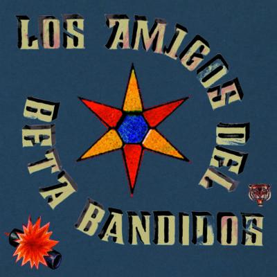 BB_Los Amigos Del Beta Bandidos_PACKSHOT_CMYK
